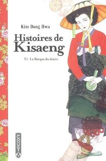 Histoires de kisaeng - Dong-HwaKim