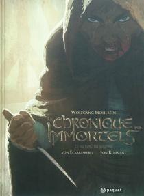 La chronique des immortels - Benjamin vonEckartsberg