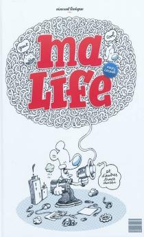 Ma life - VincentLévêque
