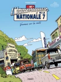 Chroniques de la Nationale 7 - ThierryDubois