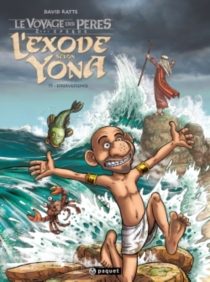 L'exode selon Yona  Le voyage des pères : 2e époque - DavidRatte