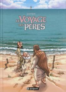 Le voyage des pères : intégrale - DavidRatte