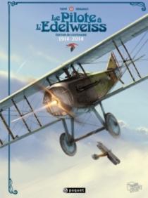 Le pilote à l'edelweiss : édition du centenaire : 1914-2014 - RomainHugault