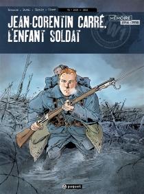 Jean-Corentin Carré, l'enfant-soldat - PascalBresson