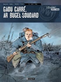 Gaou Carré, ar bugel-soudard - PascalBresson