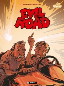 Evil road - Dominique Monféry