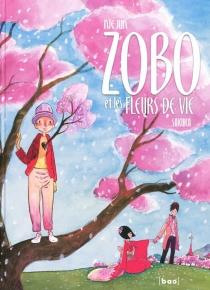 Zobo et les fleurs de vie - NieJun