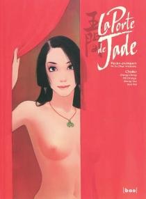 La porte de jade : récits érotiques de la Chine ancienne -