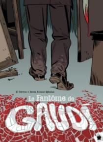 Le fantôme de Gaudi - JesusAlonso