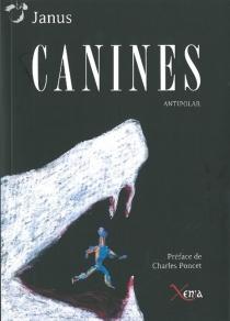 Canines : antipolar - Janus