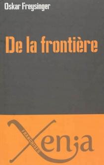 De la frontière : essai - OskarFreysinger