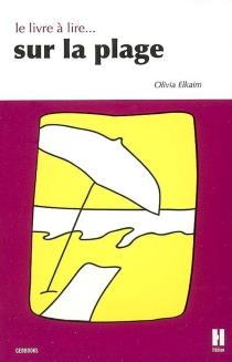 Le livre à lire sur la plage - OliviaElkaim