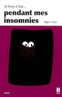 Le livre à lire... pendant mes insomnies - Virginy L.Sam