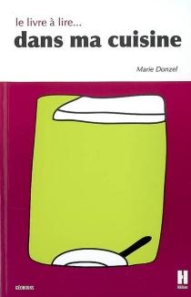 Le livre à lire... dans ma cuisine - MarieDonzel