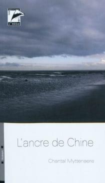 L'ancre de chine - ChantalMyttenaere