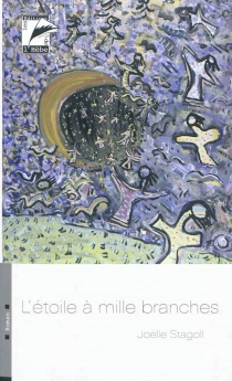 L'étoile à mille branches - Joëlle Stagoll
