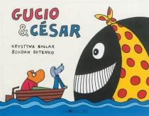 Gucio et César - KrystynaBoglar