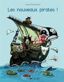 Les nouveaux pirates ! - LionelRicherand