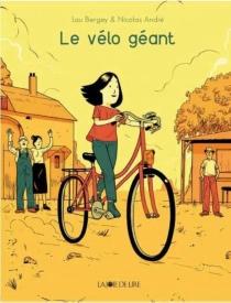 Le vélo géant - NicolasAndré