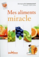 Mes aliments miracle