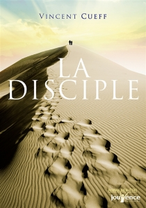 La disciple - Vincent Cueff