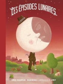 Les épisodes lunaires - MartinRomero