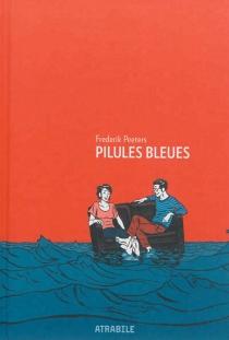 Pilules bleues - FrederikPeeters
