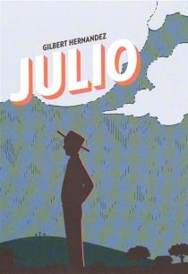 Julio - GilbertHernandez