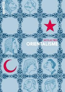 Orientalisme - NicolasPresl