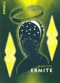 Ermite - Marijpol