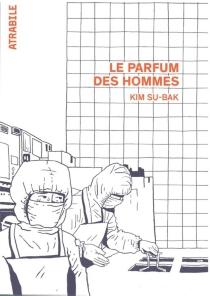 Le parfum des hommes - Su-BakKim
