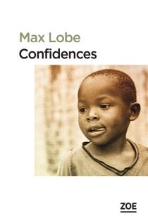 Confidences| Suivi de Lettre d'Alain Mabanckou à l'auteur - MaxLobe