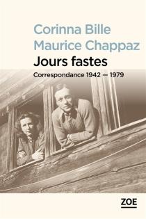 Jours fastes : correspondance 1942-1979 - Stéphanie CorinnaBille