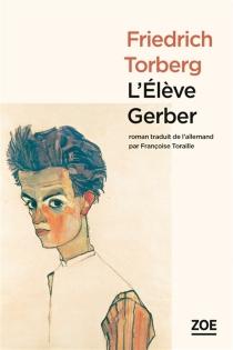 L'élève Gerber - FriedrichTorberg