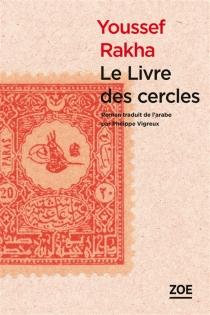Le livre des cercles : quand l'histoire fait des siennes dans la cité martienne - YoussefRakha