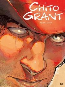 Chito Grant : intégrale - Jean-BlaiseDjian