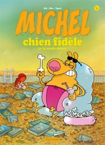Michel chien fidèle - Mic