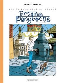 La main de Pangboche| Les tribulations de Roxane - AndréTaymans