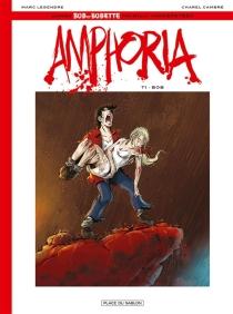 Amphoria : d'après Bob et Bobette par Willy Vandersteen - CharelCambré