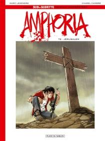 Amphoria| Bob et Bobette : la saga commence - CharelCambré
