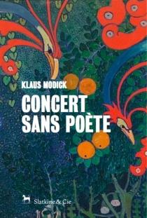 Concert sans poète - KlausModick