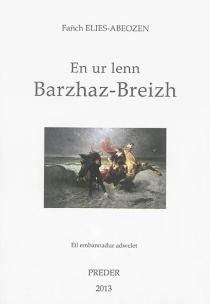 En ur lenn Barzhaz-Breizh : kenteliou graet e Roazhon e Skol uhel Emil Ernod - Abeozen