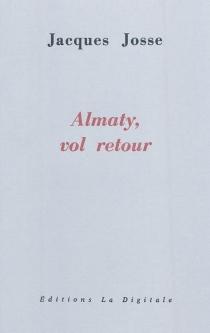 Almaty, vol retour - JacquesJosse