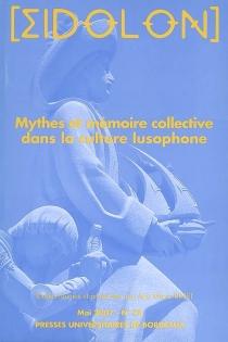 Mythes et mémoire collective dans la culture lusophone -