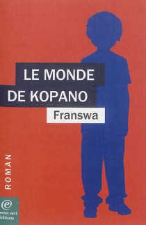 Le monde de Kopano - Franswa