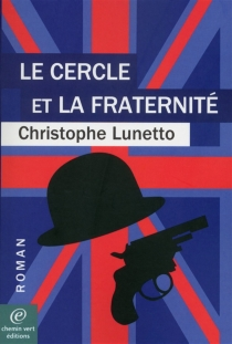 Le cercle et la fraternité - ChristopheLunetto