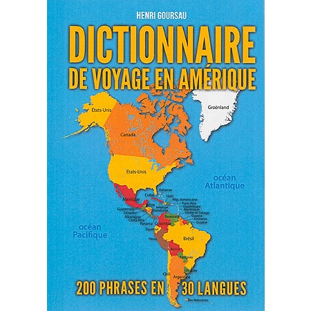 dictionnaire de voyage en am rique 200 phrases essentielles traduites dans 30 langues et. Black Bedroom Furniture Sets. Home Design Ideas