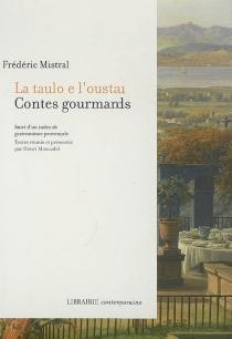 La taulo e l'oustau : contes gourmands - FrédéricMistral