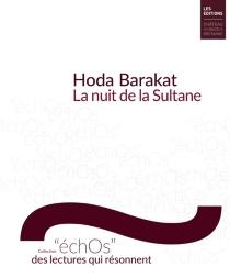 La nuit de la Sultane - HudaBarakat