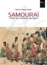 Samouraï : 1.000 ans d'histoire du Japon - Pierre-FrançoisSouyri